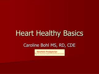 Heart Healthy Basics