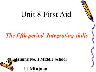 Unit 8 First Aid