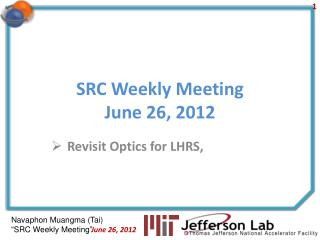 SRC Weekly Meeting June 26, 2012
