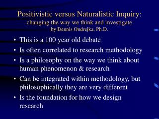 This is a 100 year old debate Is often correlated to research methodology