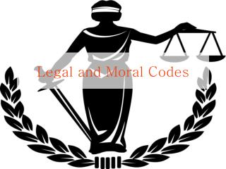 Legal and Moral Codes