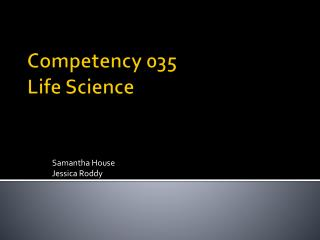 Competency 035 Life Science