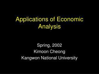 Applications of Economic Analysis