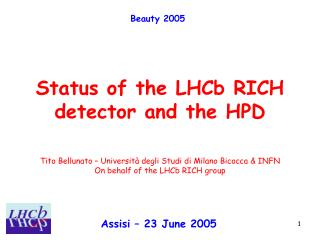 Status of the LHCb RICH detector and the HPD