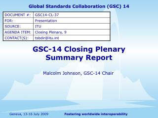 GSC-14 Closing Plenary Summary Report