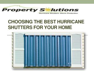 Choosing the Best Hurricane Shutters for Your Home
