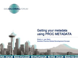 Getting your metadata using PROC METADATA