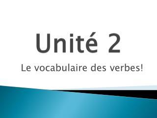 Unit�  2