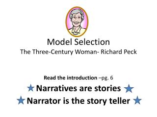Model Selection The Three-Century Woman- Richard Peck