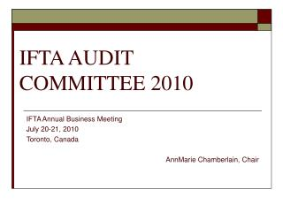 IFTA AUDIT COMMITTEE 2010