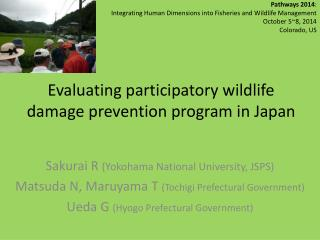 Evaluating participatory wildlife damage prevention program in Japan