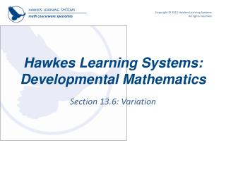 Hawkes Learning Systems: Developmental Mathematics