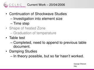 Current Work – 20/04/2006