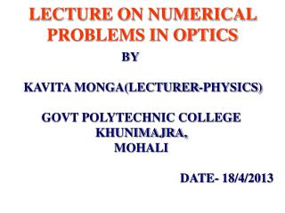 LECTURE ON NUMERICAL PROBLEMS IN OPTICS