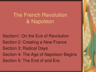 The French Revolution  & Napoleon
