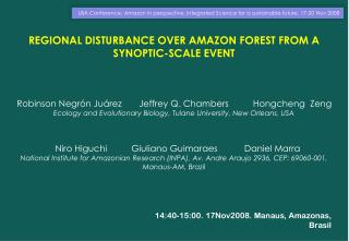 REGIONAL DISTURBANCE OVER AMAZON FOREST FROM A  SYNOPTIC-SCALE EVENT