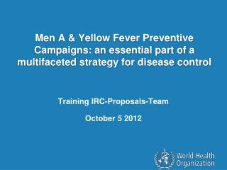 Training IRC-Proposals-Team  October 5 2012