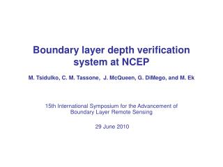 15th International Symposium for the Advancement of Boundary Layer Remote Sensing   29 June 2010