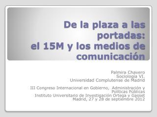 De la plaza a las portadas:  el 15M y los medios de comunicación