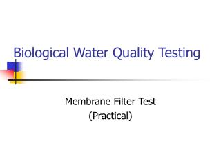 Biological Water Quality Testing