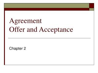 Agreement Offer and Acceptance