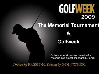The Memorial Tournament & Golfweek