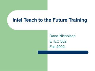 Intel Teach to the Future Training