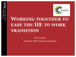 Working together to ease the HE to work transition