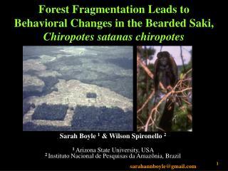 Sarah Boyle  1  & Wilson Spironello  2 1  Arizona State University, USA