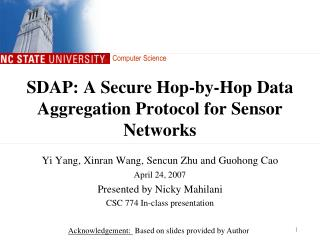 SDAP: A Secure Hop-by-Hop Data Aggregation Protocol for Sensor Networks