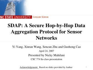 SDAP: A Secure Hop-by-Hop Data Aggregation Protocol for Sensor Networks