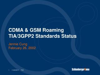 CDMA & GSM Roaming  TIA/3GPP2 Standards Status