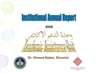 Dr. Ahmed Baker, Director