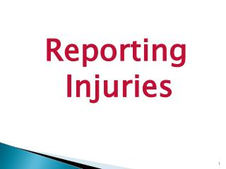 Reporting Injuries