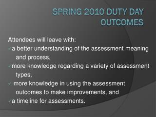 Spring 2010 Duty  Day Outcomes