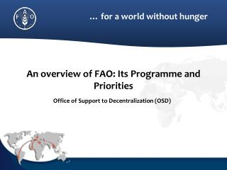 An overview of FAO: Its  Programme  and Priorities