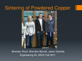 Sintering of Powdered Copper