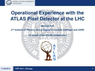 Operational Experience with the  ATLAS Pixel Detector at the LHC