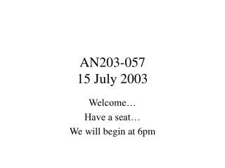 AN203-057 15 July 2003
