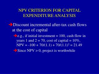 NPV CRITERION FOR CAPITAL EXPENDITURE ANALYSIS