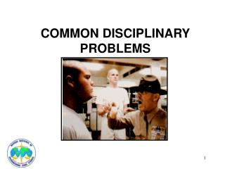 COMMON DISCIPLINARY PROBLEMS