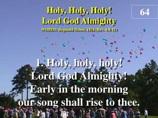 Holy, Holy, Holy! Lord God Almighty (Verse 1)