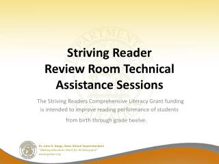 Striving Reader Review Room Technical Assistance Sessions