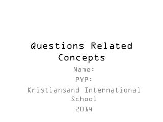 Questions Related Concepts