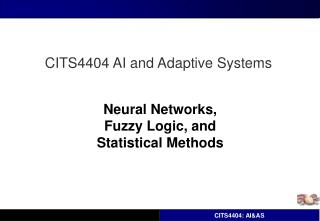 Neural Networks,  Fuzzy Logic, and  Statistical Methods