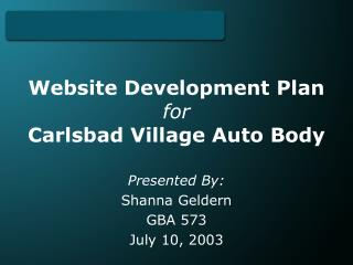 Website Development Plan for Carlsbad Village Auto Body
