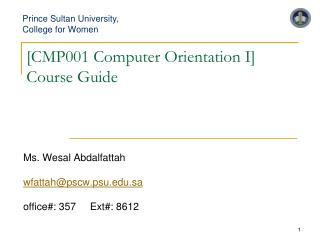 [CMP001 Computer Orientation I] Course Guide