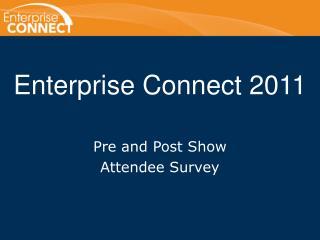 Enterprise Connect 2011