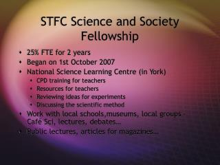 STFC Science and Society Fellowship