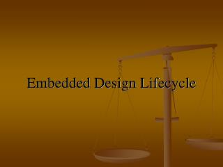 Embedded Design Lifecycle